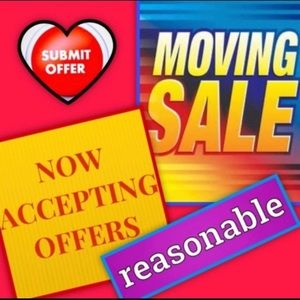 SALE! MOVING SOON ACCEPTING REASONABLE OFFERS NOW